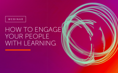 How to engage your people with learning